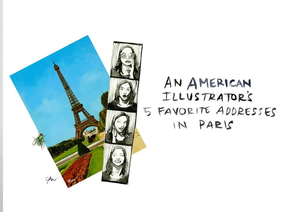 An Illustrator's 5 Favorite Parisian Addresses