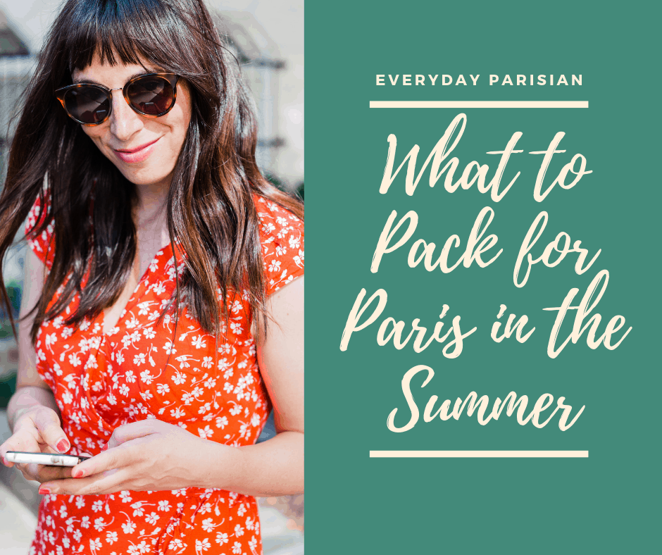 what to pack for paris in the summer