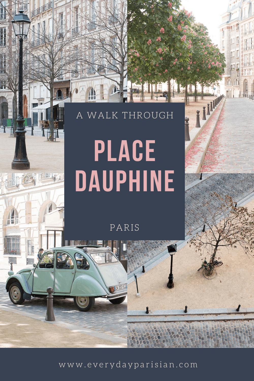 a walk through place dauphine everyday parisian