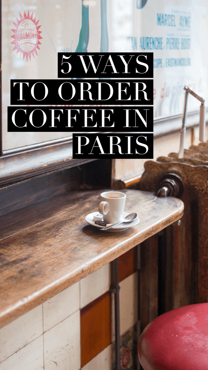how to order coffee in paris everyday parisian