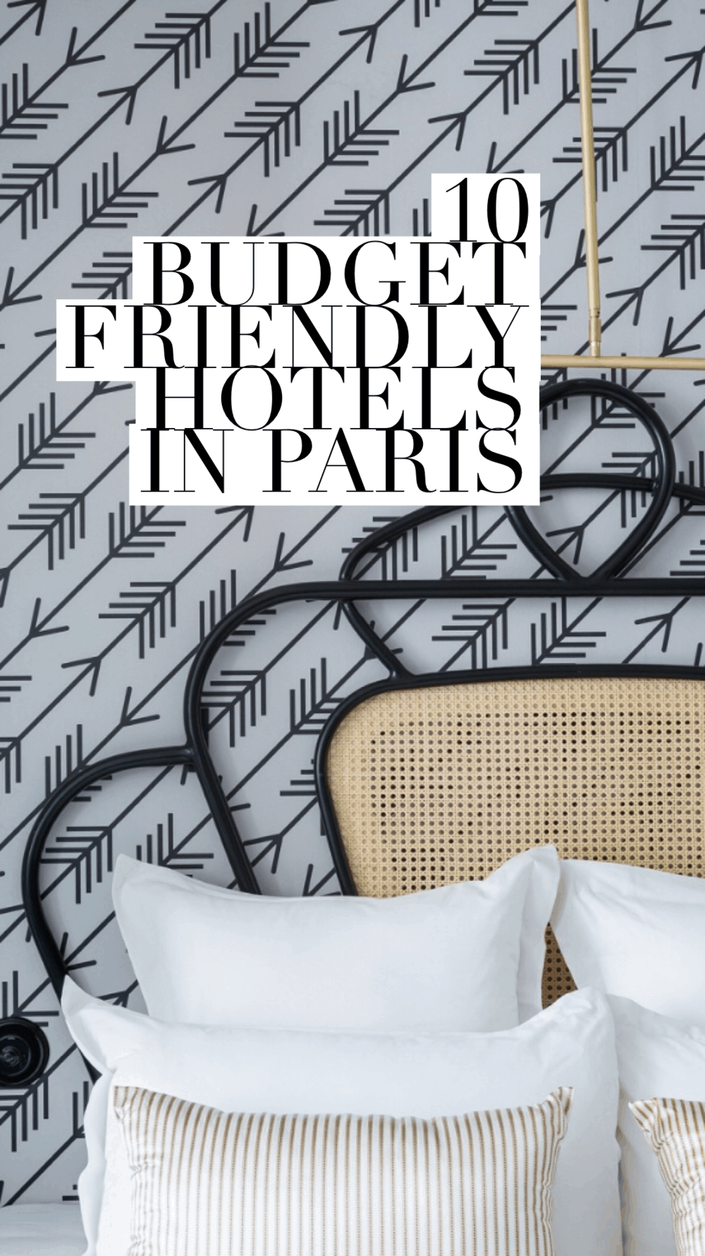 10 Budget Friendly Hotels for Paris France by Every Day Parisian