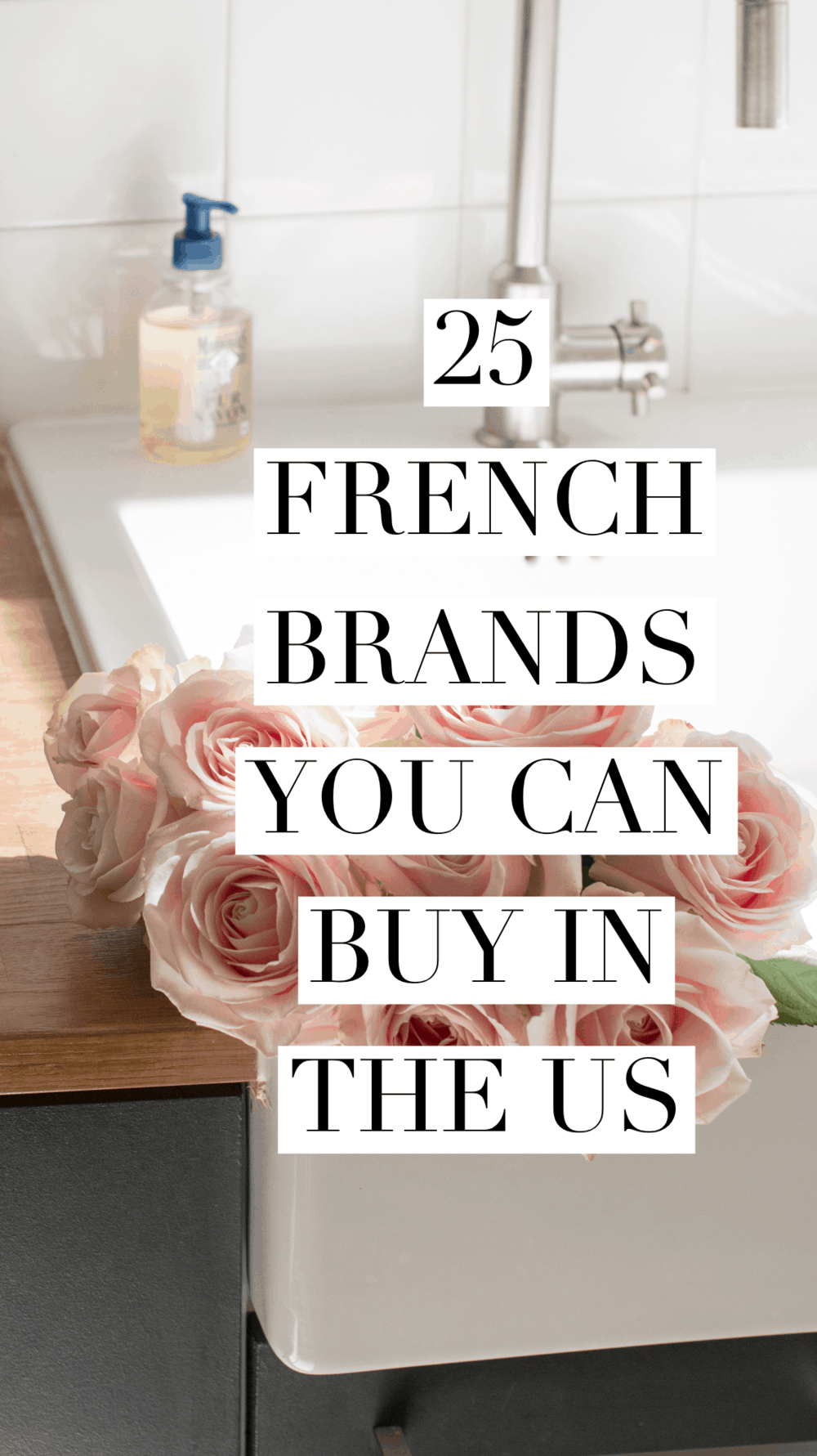 25 French Brands You Can find in the US