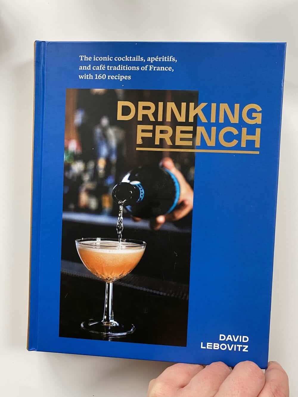 drinking french david lebovitz